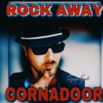 Put this pon your stereo: Cornadoor - Rock Away